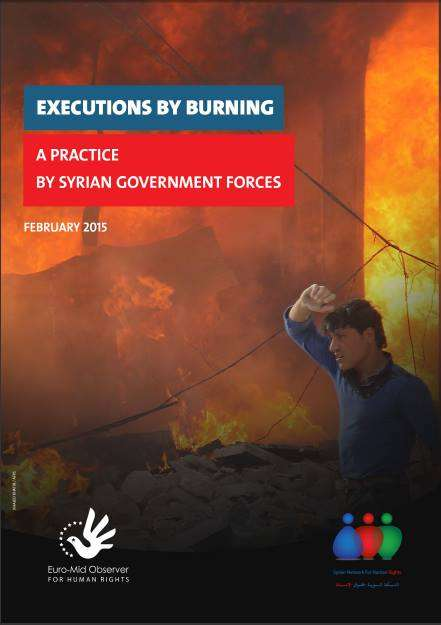 Execution by Burning: A Practice by Syrian Government Forces