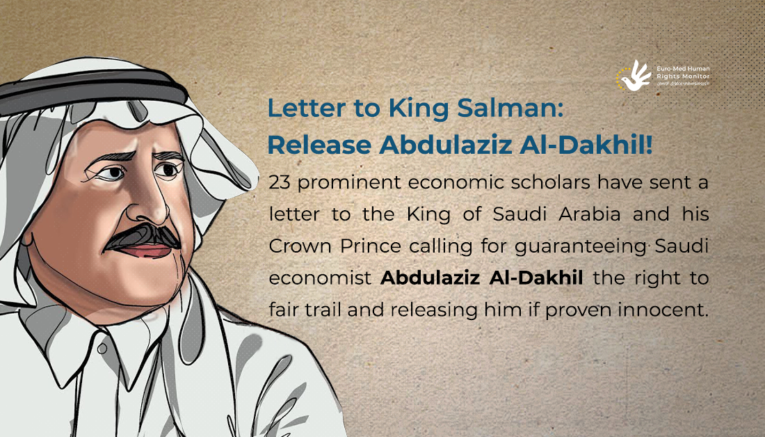 Letter from 23 prominent academics to Saudi King and Crown Prince: Release Al-Dakhil