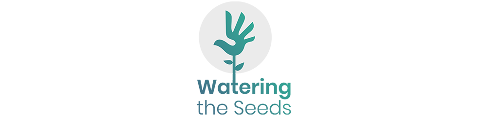 Watering the Seeds